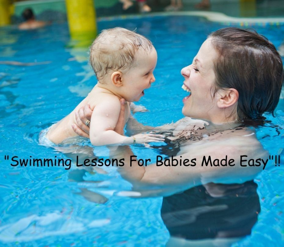 Swimming Lessons For Babies Made Easy! Try These 7 Easy Tips, In The Swimming Pool!