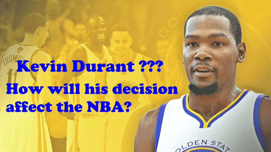 Kevin Durant's, decision to join the Warriors and how it will affect the NBA.