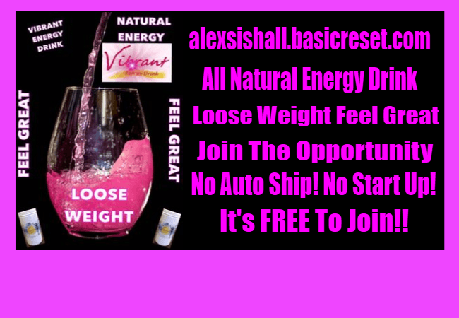 Basic Reset Vibrant Energy Product/Opportunity Review - Alexsis Hall