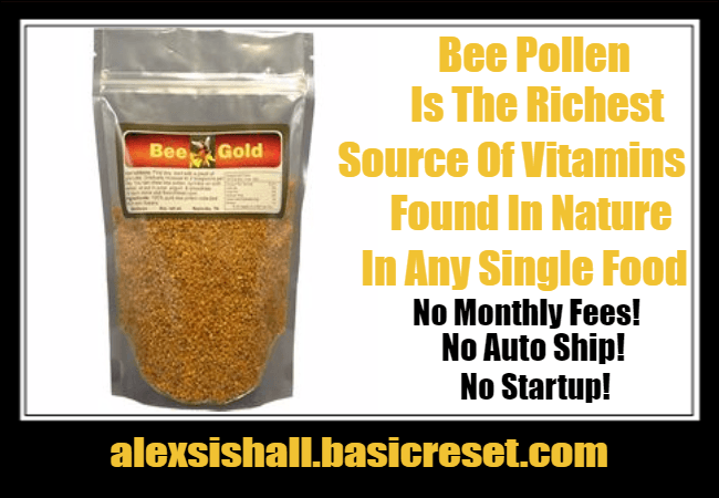 Bee Pollen - Basic Reset 2017 Product/Affiliate Review - Alexsis Hall