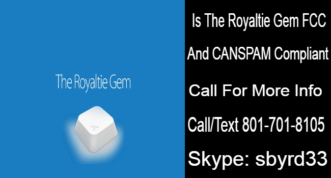 Royaltie Gem Review | Is Royaltie Gem Compliant With FCC And CANSPAM Laws