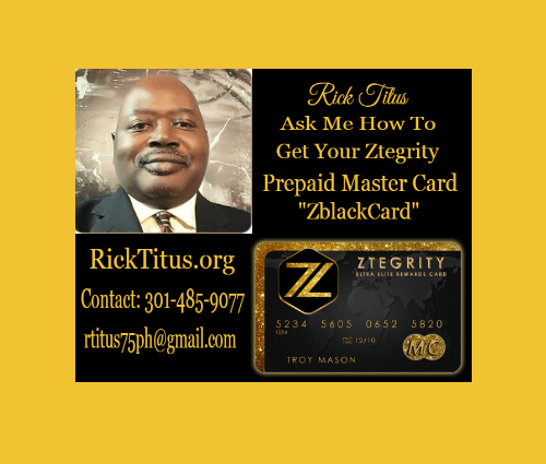 RICK TITUS | CALL TEXT 301-485-9077 | ZTEGRITY MASTER CARD REVIEW | ZBLACKCARD REVIEW