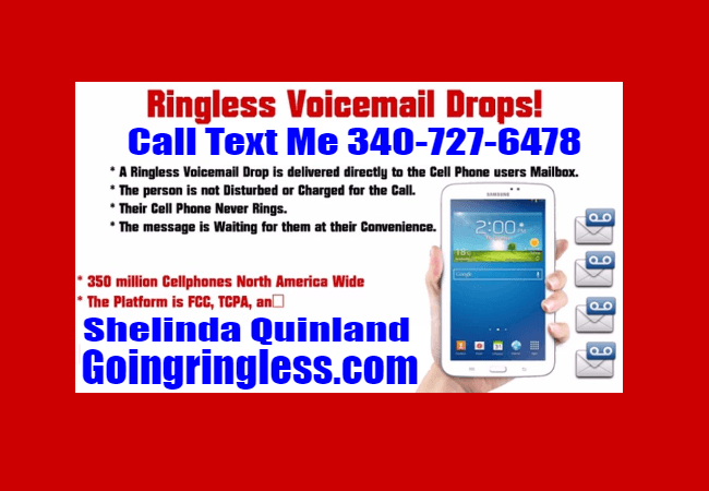 ASK SHELINDA 340-727-6478 | GO RINGLESS EXTREME VOICEMAIL DROPS | VOICEMAIL DROP SOFTWARE